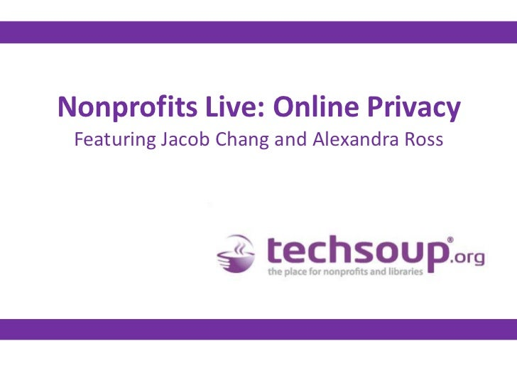 Nonprofits Live: Online Privacy Featuring Jacob Chang and Alexandra Ross