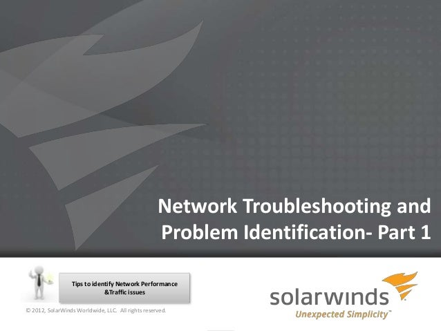Network Troubleshooting and                                                   Problem Identification- Part 1              ...