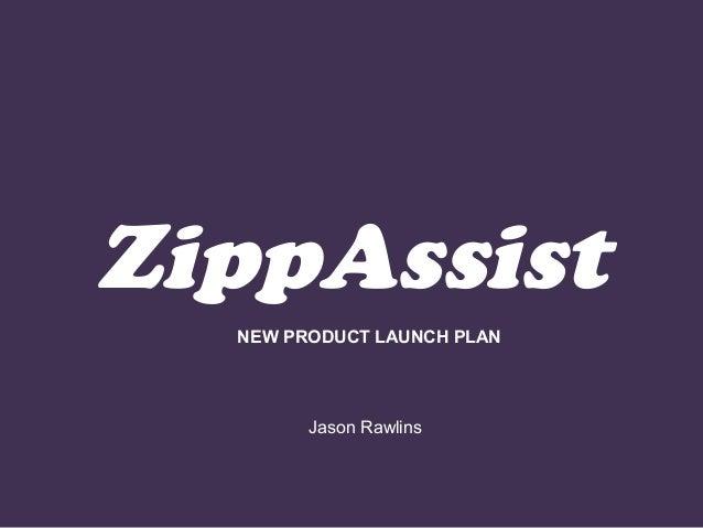 ZippAssist (New Product Marketing, NYU Stern - Greenwald)