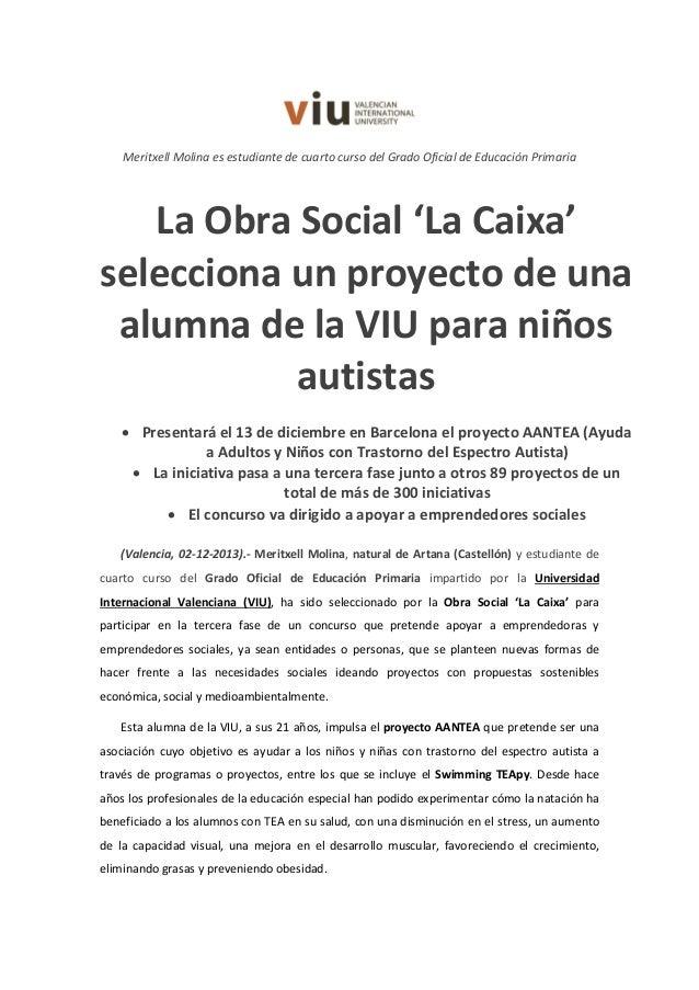 Meritxell Molina es estudiante de cuarto curso del Grado Oficial de Educación Primaria  La Obra Social 'La Caixa' seleccio...