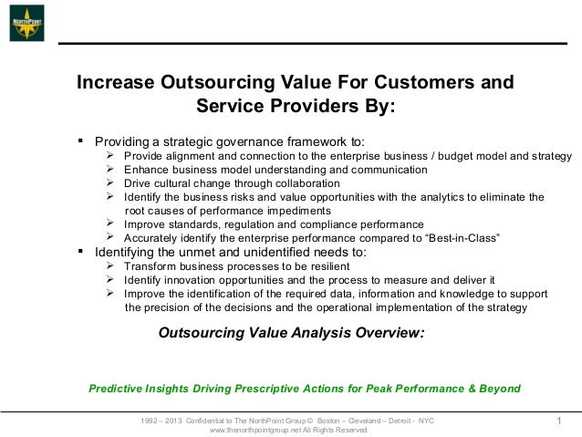 Increase Outsourcing Value For Customers and            Service Providers By: Providing a strategic governance framework ...