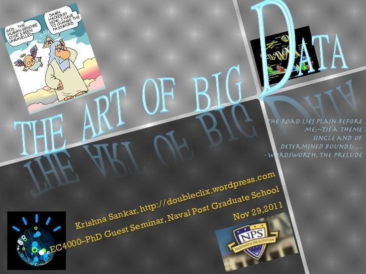The Art of Big Data