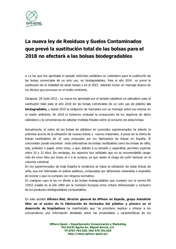 La nueva ley de Residuos y Suelos Contaminadosque prevé la sustitución total de las bolsas para el2018 no afectará a las b...