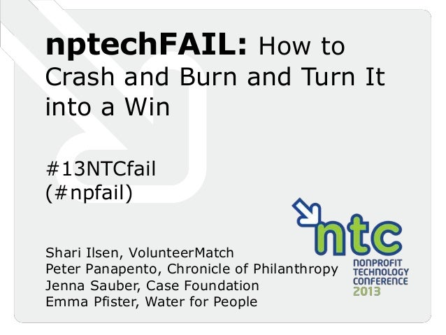 nptech FAIL: How to Crash and Burn and Turn It Into a Win