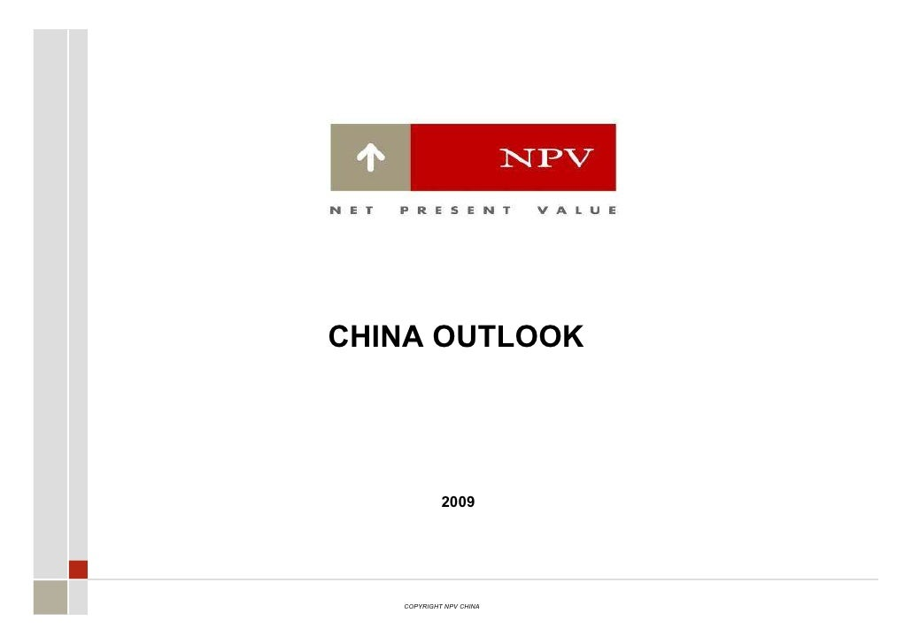 NPV China Outlook 2009