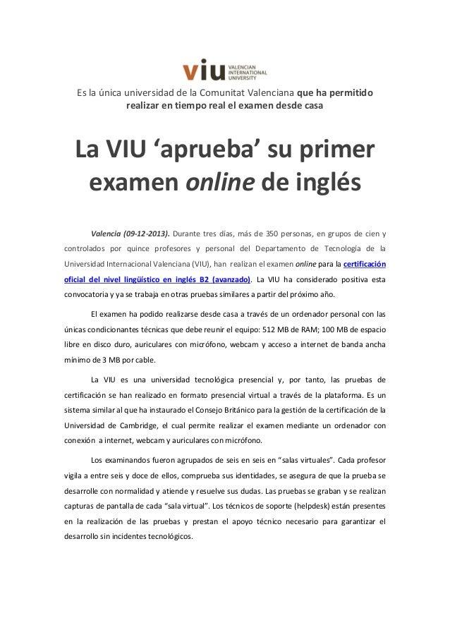 Es la única universidad de la Comunitat Valenciana que ha permitido realizar en tiempo real el examen desde casa  La VIU '...