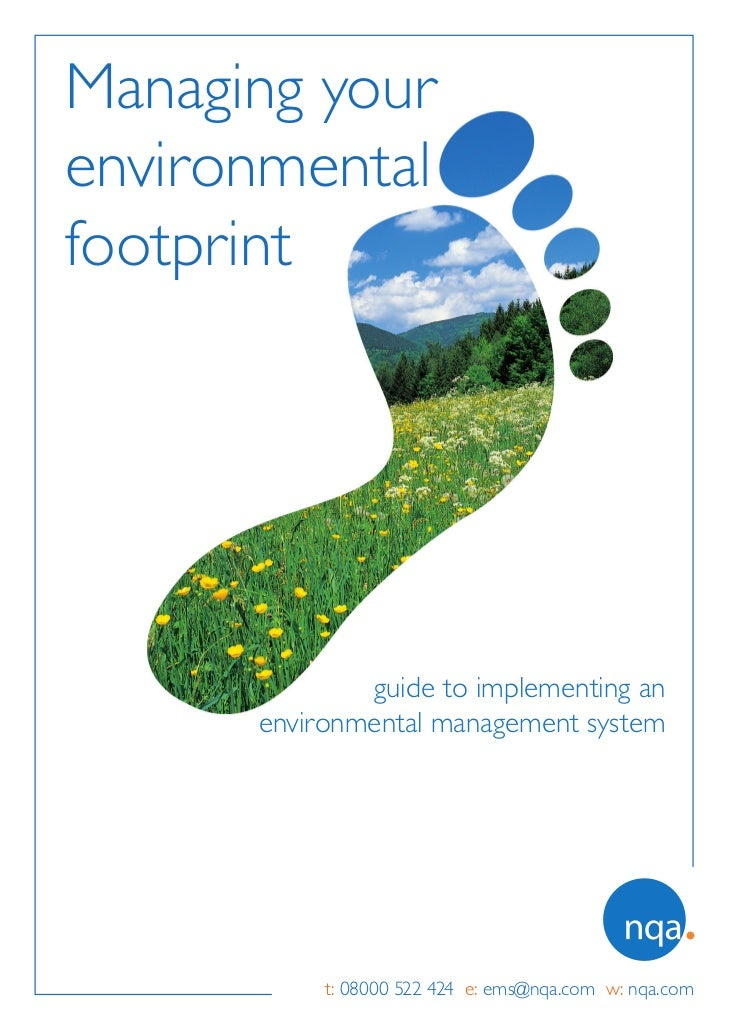 Managing yourenvironmentalfootprint              guide to implementing an      environmental management system           t...