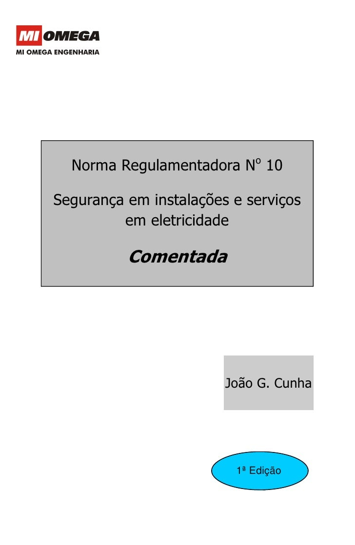 NR - 10 Comentada