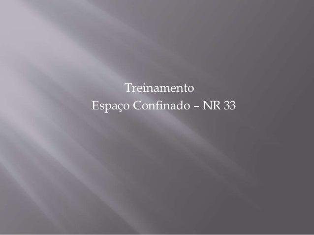 Treinamento  Espaço Confinado – NR 33