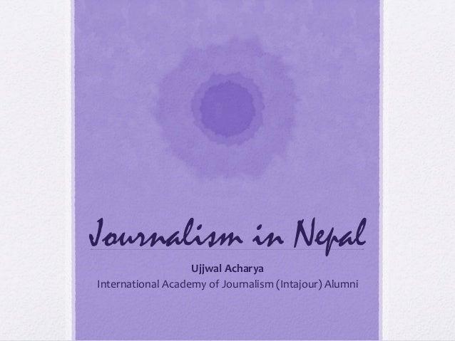 Journalism in Developing World: Nepal