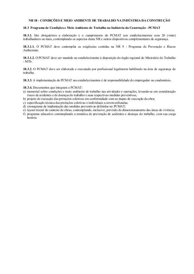 NR 18 - CONDIÇÕES E MEIO AMBIENTE DE TRABALHO NA INDÚSTRIA DA CONSTRUÇÃO 18.3 Programa de Condições e Meio Ambiente de Tra...