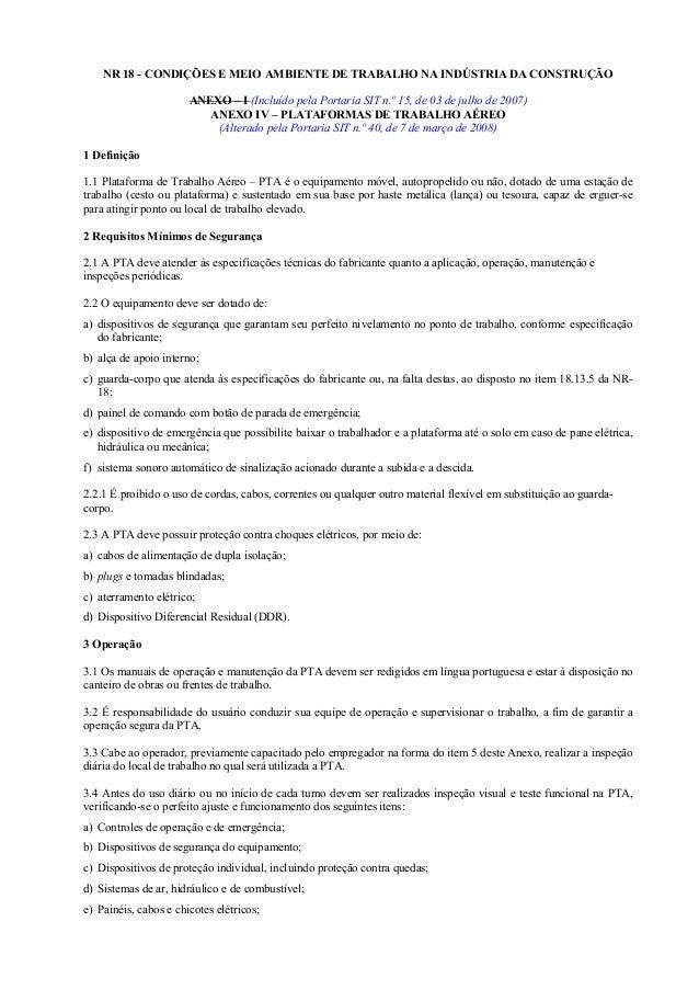 NR 18 - CONDIÇÕES E MEIO AMBIENTE DE TRABALHO NA INDÚSTRIA DA CONSTRUÇÃO ANEXO – I (Incluído pela Portaria SIT n.º 15, de ...