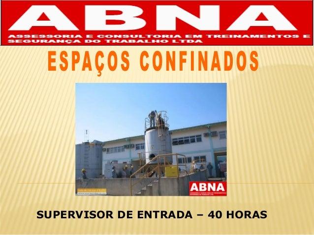 SUPERVISOR DE ENTRADA – 40 HORAS