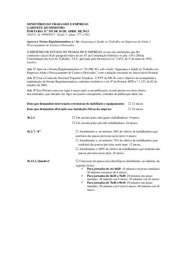 MINISTÉRIO DO TRABALHO E EMPREGO GABINETE DO MINISTRO PORTARIA N.º 555 DE 18 DE ABRIL DE 2013 (D.O.U. de 19/04/2013 - Seçã...