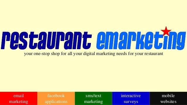your one-stop shop for all your digital marketing needs for your restaurantemailmarketingsms/textmarketingmobilewebsitesin...