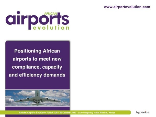 Airport Infrastructure Conference, Nairobi October 21, 2013