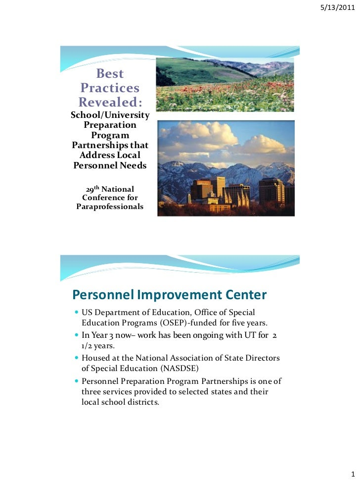 5/13/2011   Best Practices Revealed:School/University   Preparation    ProgramPartnerships that  Address LocalPersonnel Ne...