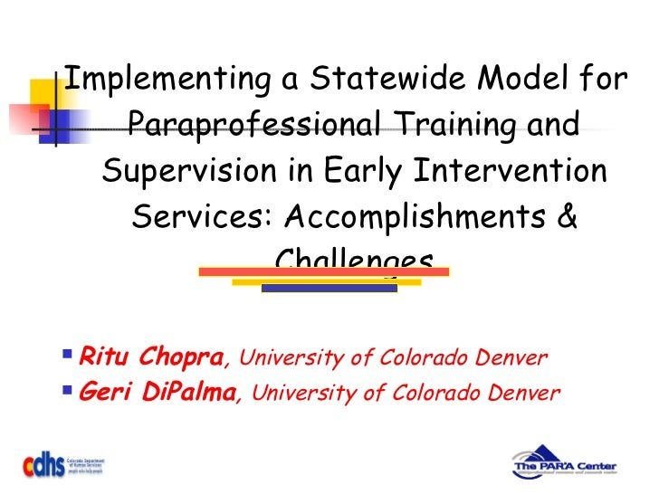 <ul><li>Implementing a Statewide Model for Paraprofessional Training and Supervision in Early Intervention Services: Accom...