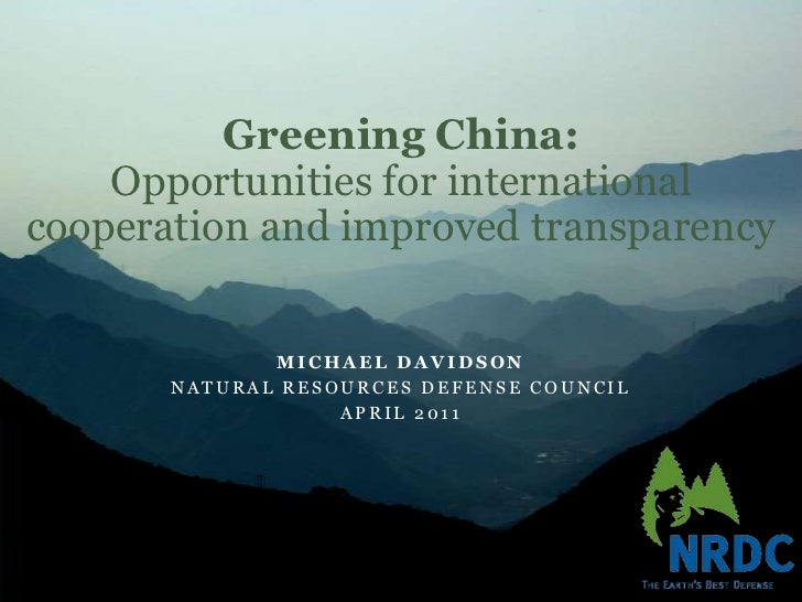 NRDC~Greening China through International Cooperation and Improved Transparency