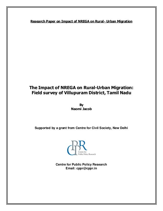 The Impact of NREGA on Rural-Urban Migration: Field survey of Villupuram District, Tamil Nadu