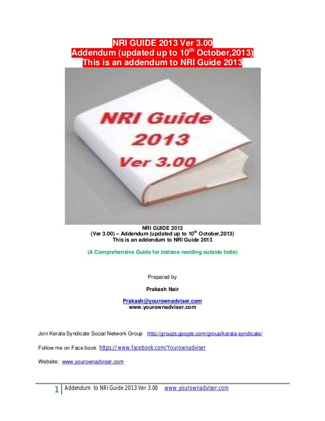 NRI GUIDE 2013 Ver 3.00 Addendum (updated up to 10th October,2013) This is an addendum to NRI Guide 2013  NRI GUIDE 2013 (...