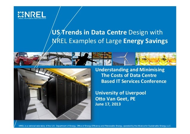 US Trends in Data Centre Design with NREL Examples of Large Energy Savings