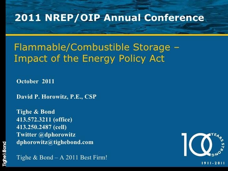 2011 NREP/OIP Annual Conference October  2011 David P. Horowitz, P.E., CSP Tighe & Bond 413.572.3211 (office) 413.250.2487...