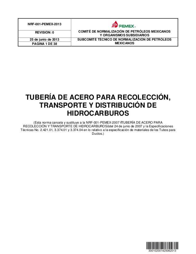 Nrf 001 pemex 2013 Tubería   de Acero para Recolección y Transporte de Hidrocarburos.)