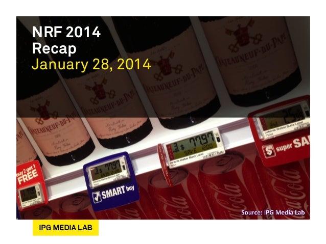 NRF 2014 Recap January 28, 2014
