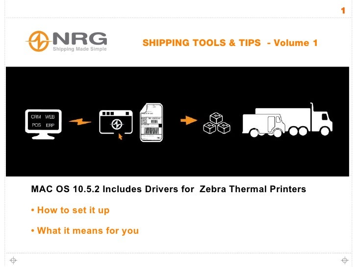 NRG Software:  Mac supports Zebra Printers