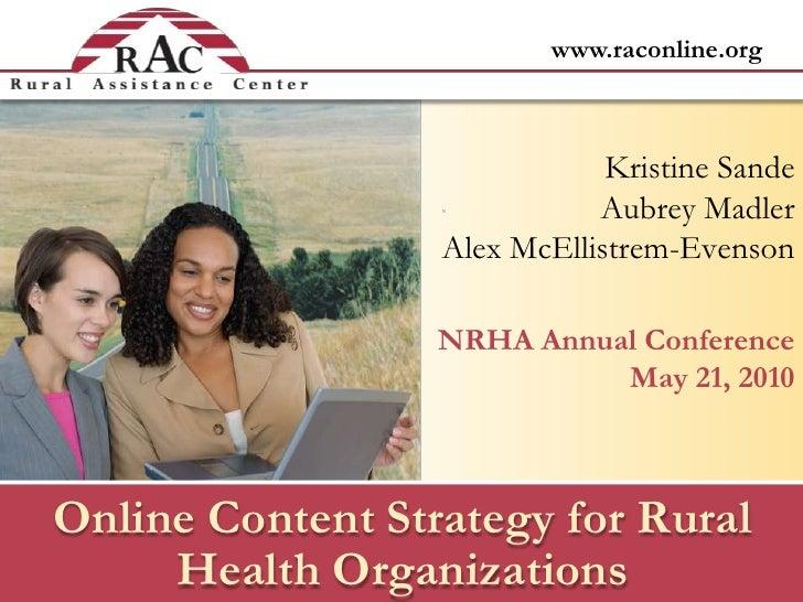 Kristine Sande<br />Aubrey Madler<br />Alex McEllistrem-Evenson<br />NRHA Annual ConferenceMay 21, 2010<br />Online Conten...