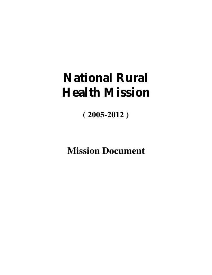 National RuralHealth Mission   ( 2005-2012 )Mission Document
