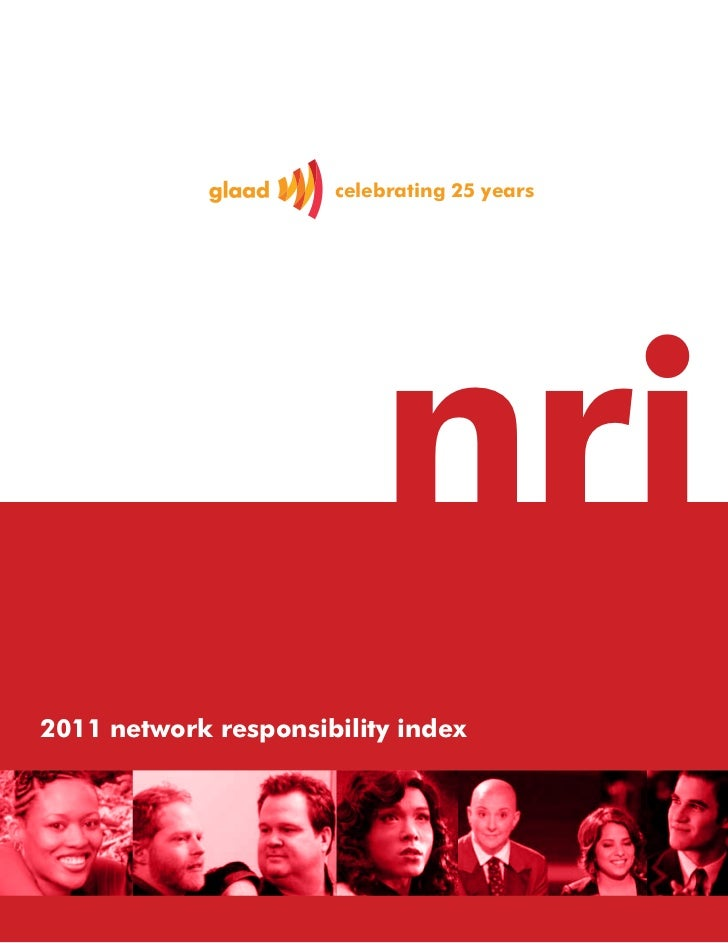 GLAAD Network Responsibility Index (NRI) 2010-2011