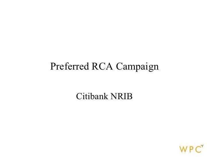 Preferred RCA Campaign Citibank NRIB