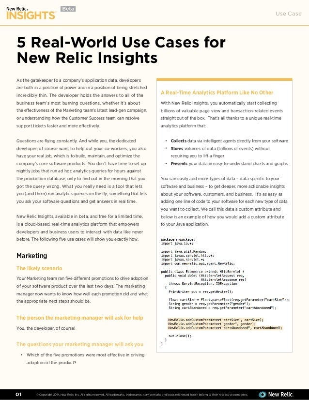 Use Case © Copyright 2014, New Relic, Inc. All rights reserved. All trademarks, trade names, service marks and logos refer...
