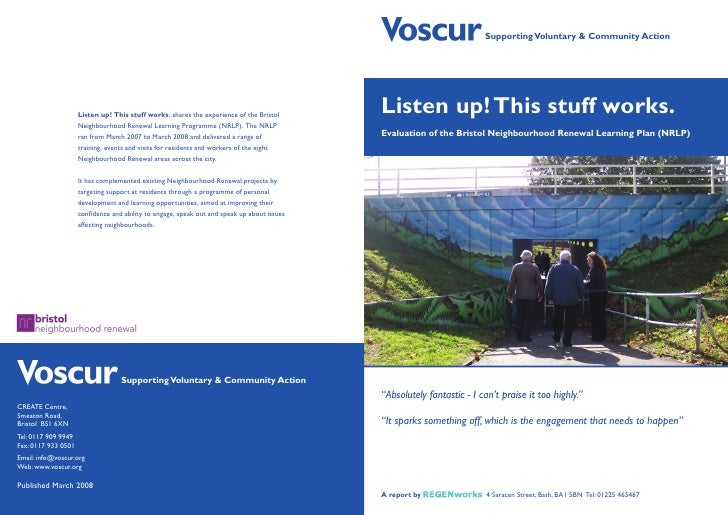 Supporting Voluntary  Community Action     Listen up! This stuff works. Evaluation of the Bristol Neighbourhood Renewal Le...