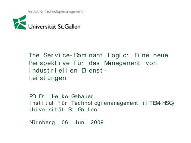 The Service-Dominant Logic: Eine neue Perspektive für das Management von industriellen Dienstleistungen