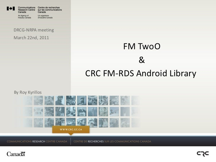 FM TwoO & CRC FM-RDS Android Library  By Roy Kyrillos DRCG-NRPA meeting March 22nd, 2011