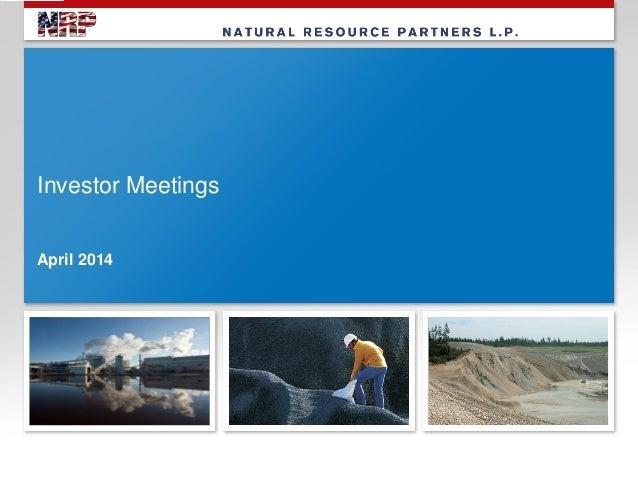 Investor Meetings April 2014