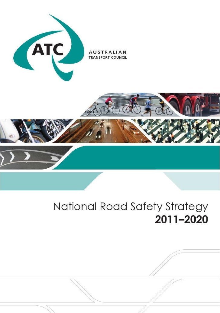 Australian Transport Council, National Road Safety Strategy 2011-2020