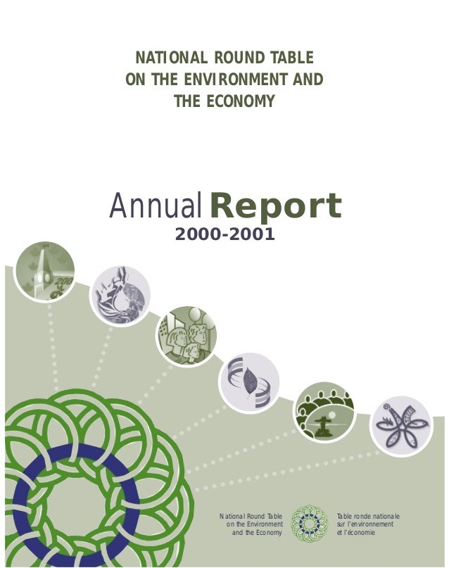 NATIONAL ROUND TABLEON THE ENVIRONMENT AND      THE ECONOMYAnnual Report     2000-2001          National Round Table   Tab...