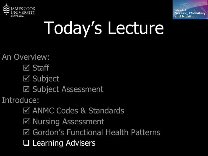 Today's Lecture An Overview:    Staff    Subject    Subject Assessment Introduce:    ANMC Codes & Standards    Nursin...