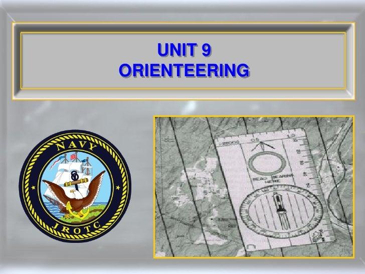 UNIT 9 ORIENTEERING