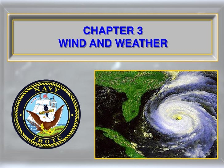 CHAPTER 3 WIND AND WEATHER
