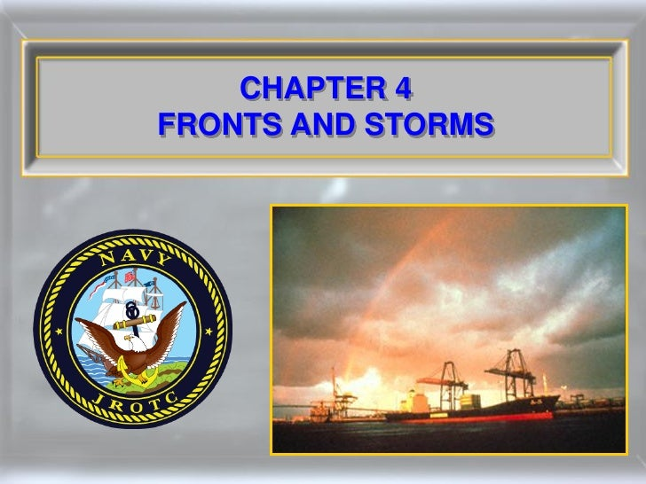 CHAPTER 4 FRONTS AND STORMS