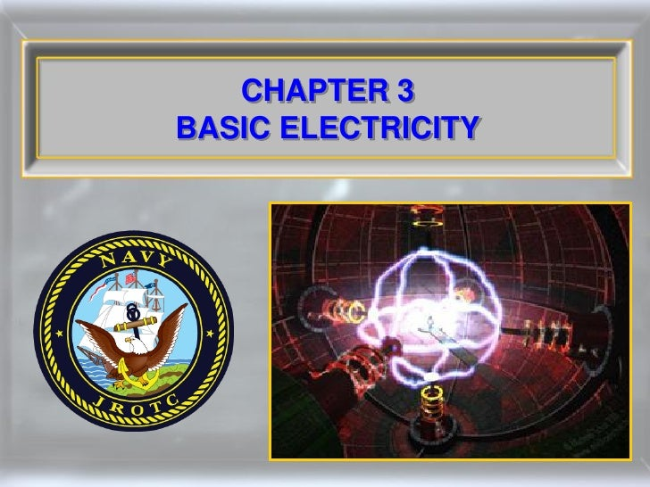 CHAPTER 3 BASIC ELECTRICITY