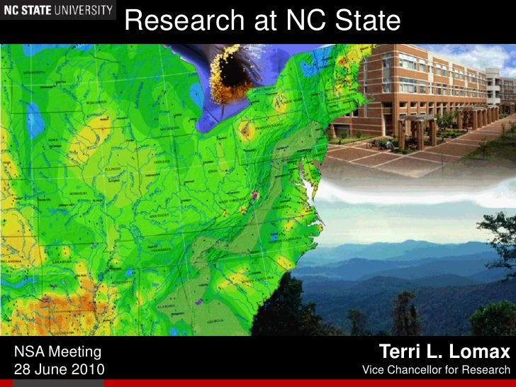 Research at NC State<br />Terri L. Lomax<br />Vice Chancellor for Research<br />NSA Meeting<br />28 June 2010<br />