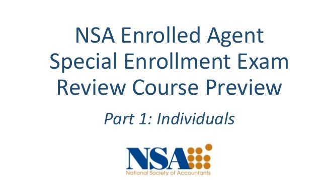 NSA Enrolled Agent Special Enrollment Exam Review Course Preview Part 1: Individuals