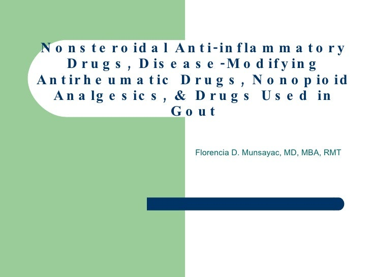 Nonsteroidal Anti-inflammatory Drugs, Disease-Modifying Antirheumatic Drugs, Nonopioid Analgesics, & Drugs Used in Gout Fl...