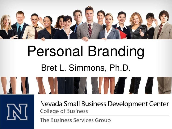 Personal Branding<br />Bret L. Simmons, Ph.D.<br />